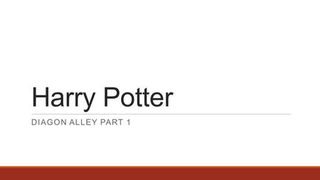 Harry Potter DIAGON ALLEY PART 1. Checklist:  Punctuation  Handwriting  Do they believe in magic?  Did they use Harry Potter and Dynamo?