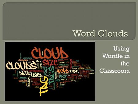 Using Wordle in the Classroom.  Wordle is a free 'word art' tool that crunches any chunk of text in the production of a visual representation of the.