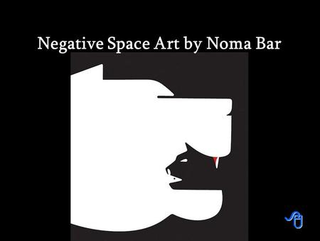 Negative Space Art by Noma Bar Israeli illustrator Noma Bar cleverly uses negative space to create some thought provoking illustrations. His artworks.