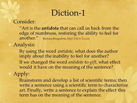 Diction-1 Consider: Analysis: Apply: