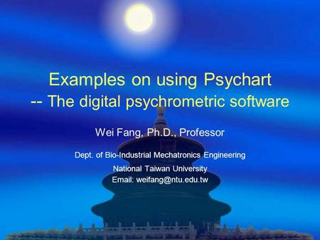 Examples on using Psychart -- The digital psychrometric software