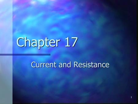 1 Chapter 17 Current and Resistance. 2 Electric Current Whenever electric charges of like signs move, an electric current is said to exist Whenever electric.