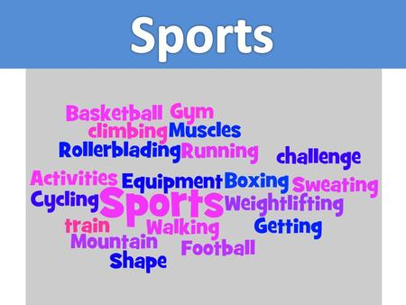 """Sports is... With your partner, try to think what the definition of Sports is. You may use dictionaries on the net. Write 1 definition here.here Dictionary.com."