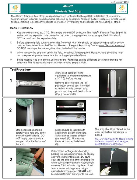 1 2 3 AlereTM Filariasis Test Strip Basic Guidelines Test Procedure