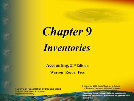 Chapter 9 Inventories Accounting, 21st Edition Warren Reeve Fess