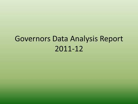 Governors Data Analysis Report 2011-12. Targets and Results Target for 2012 Results 2012 DifferenceBromley Results Difference WR & B English Level 4 +