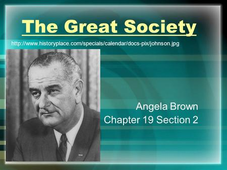 The Great Society Angela Brown Chapter 19 Section 2