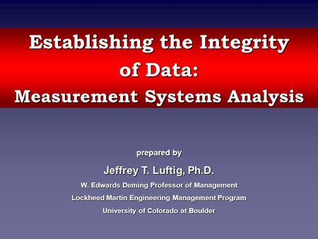 Establishing the Integrity of Data: