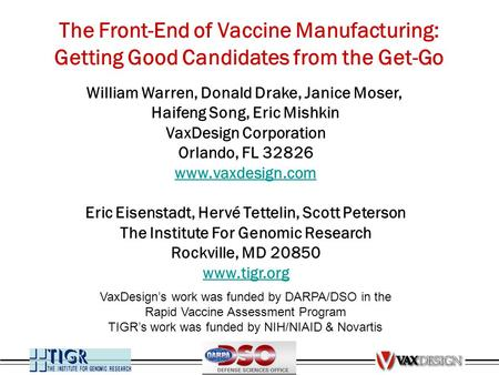 The Front-End of Vaccine Manufacturing: