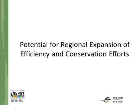 Potential for Regional Expansion of Efficiency and Conservation Efforts.