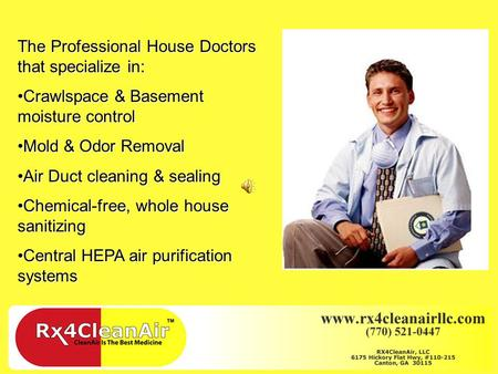 The Professional House Doctors that specialize in: Crawlspace & Basement moisture controlCrawlspace & Basement moisture control Mold & Odor RemovalMold.