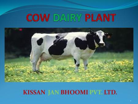 KISSAN JAN BHOOMI PVT. LTD. 1. 2 3 H.F-6. COW PHOTO 4.