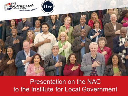Presentation on the NAC to the Institute for Local Government.