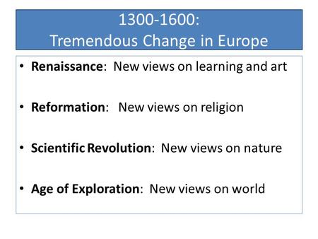 """the renaissance reformation or scientific revolution theology religion essay Free essay: the term """"renaissance"""" literally translates to """"rebirth"""" as the   school of thought was scholasticism, which emphasized logic and rational  theology  this is because the renaissance was a change from religion to  humanism  humanism and the renaissance + protestant reformation =  scientific revolution."""