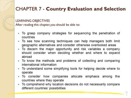CHAPTER 7 - Country Evaluation and Selection LEARNING OBJECTIVES