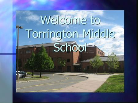 Welcome to Torrington Middle School. Admistrative Staff Mr. Gottlieb - Principal Mr. Gottlieb - Principal Dr. Buchanan – Assistant Principal Dr. Buchanan.