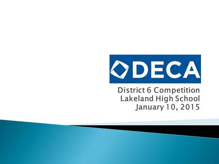 District 6 Competition Lakeland High School January 10, 2015.