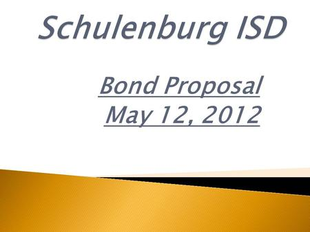 Bond Proposal May 12, 2012.  I.E.Clark Fine Arts Center – Problem – Consistent separation of walls and foundation over the years. Summary – The Fine.