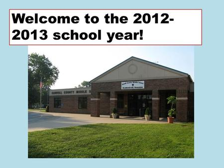 Welcome to the 2012- 2013 school year!. P ositive choices A ct responsibly W ork cooperatively S trive for success.