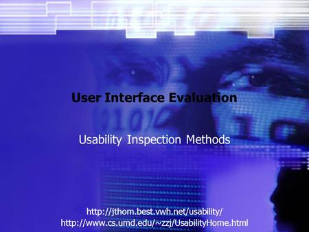 User Interface Evaluation Usability Inspection Methods