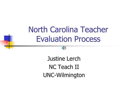 North Carolina Teacher Evaluation Process