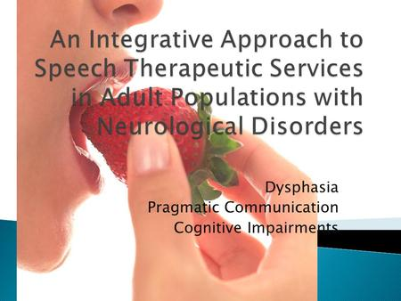 Dysphasia Pragmatic Communication Cognitive Impairments.