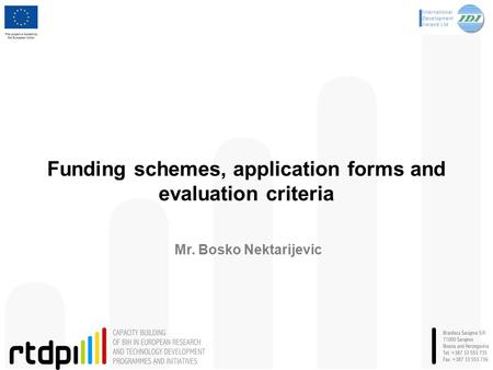 Funding schemes, application forms and evaluation criteria