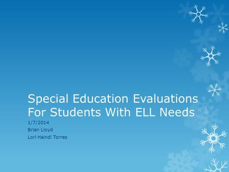 Special Education Evaluations For Students With ELL Needs