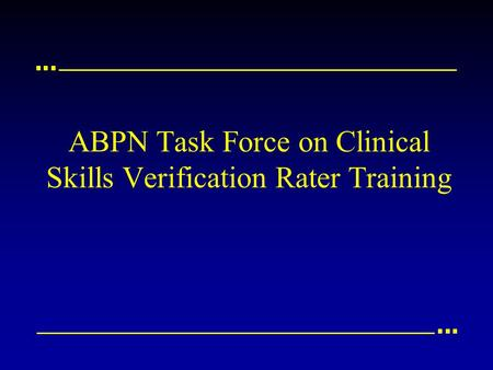 ABPN Task Force on Clinical Skills Verification Rater Training.
