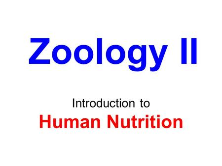 Introduction to Human Nutrition Zoology II. A Calorie is: The amount of heat energy required to raise the temperature of one gram (1ml) of water one degree.