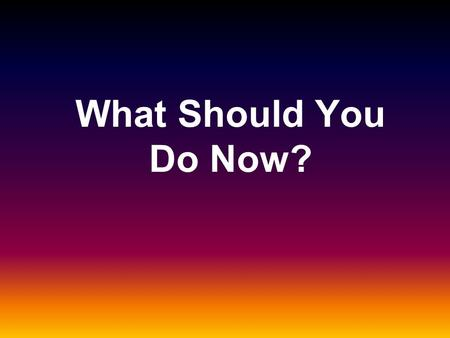 What Should You Do Now?. Believe in Yourself Long-Term Weight Management Is Possible National Weight Control Registry proves long-term weight management.