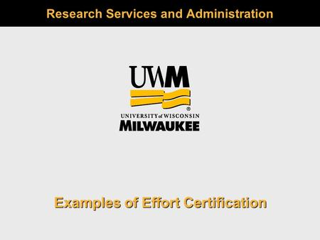 Research Services and Administration Examples of Effort Certification.