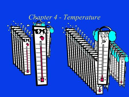 Chapter 4 - Temperature. Question? Along the shoreline of Lake Michigan in Michigan, fruit trees are grown in abundance. These plants are not found 20.