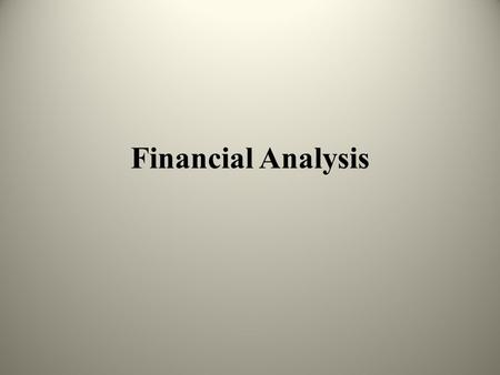 Financial Analysis. Government's economic condition Financial position Ability and willingness to meet commitments Satisfy financial obligations See table.