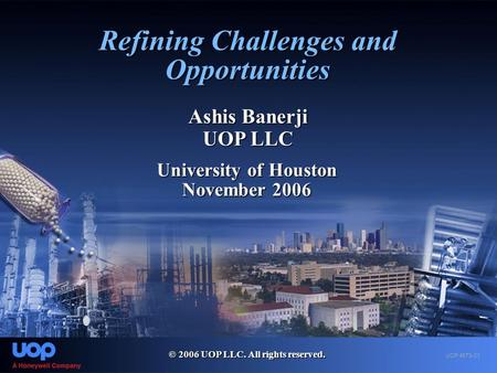 Refining Challenges and Opportunities