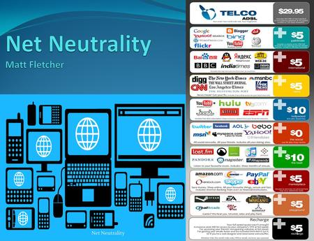 Net Neutrality1. Definition Net Neutrality can be broadly defined as the policy of Internet Service Provider's (ISP's) and Telecom Carriers treating all.