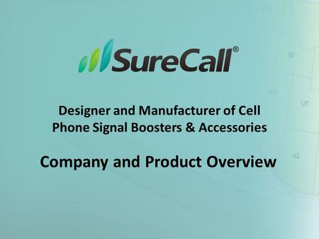 Designer and Manufacturer of Cell Phone Signal Boosters & Accessories Company and Product Overview.