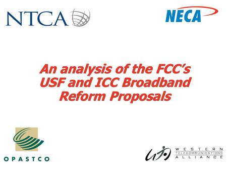 An analysis of the FCC's USF and ICC Broadband Reform Proposals.