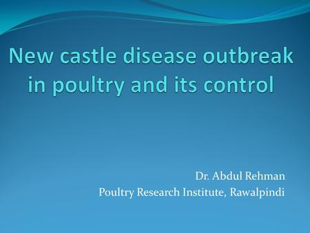 Dr. Abdul Rehman Poultry Research Institute, Rawalpindi.