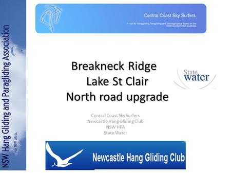 Breakneck Ridge Lake St Clair North road upgrade Central Coast Sky Surfers Newcastle Hang Gliding Club NSW HPA State Water.