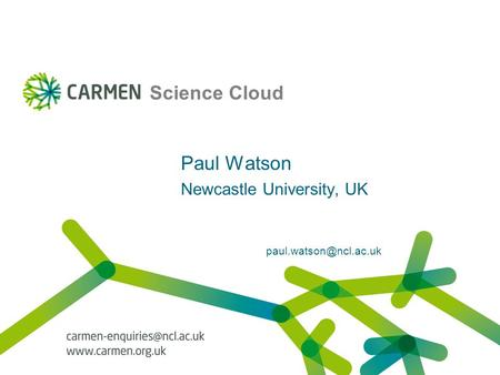 Science Cloud Paul Watson Newcastle University, UK
