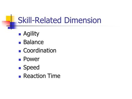 Skill-Related Dimension