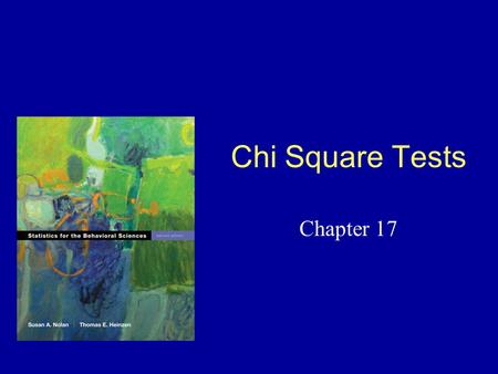 Chi Square Tests Chapter 17. Nonparametric Statistics A special class of hypothesis tests Used when assumptions for parametric tests are not met –Review: