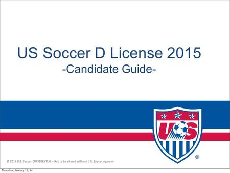 US Soccer D License Candidate Guide-