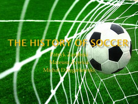 a history and origin of soccer History of football - opposition to the game history of football  history of football - opposition to the game history of football - britain,.