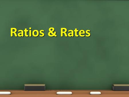 Ratios & Rates. Objective: 7.1.01 Develop and use ratios, proportions, and percents to solve problems. Essential Questions: What are the differences between.