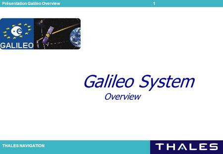Galileo System Overview
