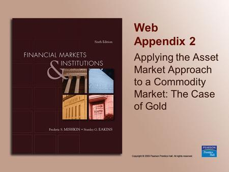 Web Appendix 2 Applying the Asset Market Approach to a Commodity Market: The Case of Gold.