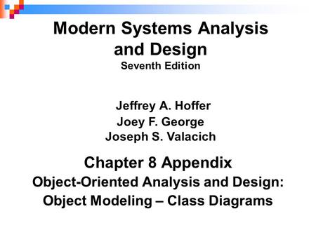 Object-Oriented Analysis and Design: Object Modeling – Class Diagrams
