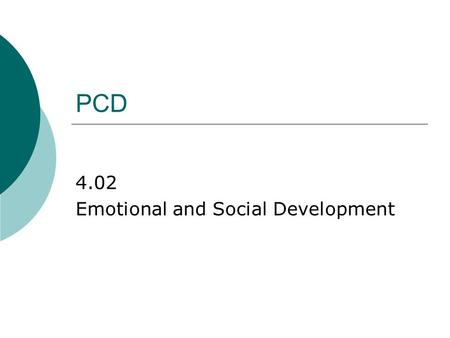 4.02 Emotional and Social Development